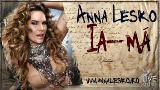 Anna Lesko - Ia-ma ( Official Hot Single 2012 )