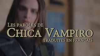 Paroles de Chica Vampiro en Français (Hellokids)