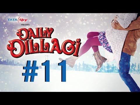 Film 11 – Daily Dillagi: ye Dil Ro Raha video