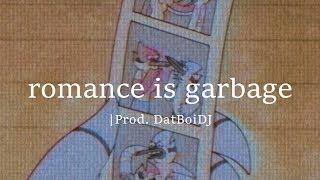 "(FREE) Sad Lofi Type Beat   Chill Instrumental  - ""romance is garbage""  Prod. DatBoiDJ"