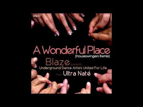 Blaze, UDAUFL feat. Ultra Natè - A Wonderful Place (Houseswingers Club Mix) [KING STREET SOUNDS]