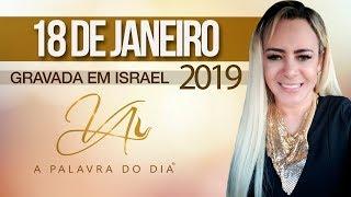 18Jan2019 - Incendiando meu Altar em Israel & Campanha da Liberdade | A Palavra do Dia