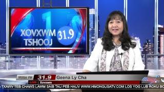 Xov Xwm nrog Geena Ly Cha 4-14-2018