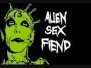 I Think I de Alien Sex Fiend