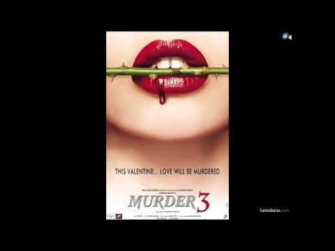 Mat Aazma Re remix (Murder 3)