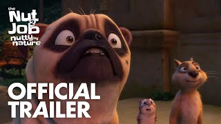 THE NUT JOB 2 : NUTTY BY NATURE - OFFICIAL TRAILER - In Theaters August 11