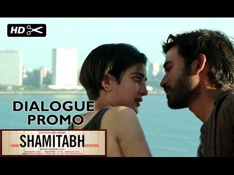 SHAMITABH (Dialogue Promo) | Dhanush, Akshara Haasan