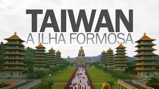 Taiwan: a ilha formosa | Segredos do Taipei 101