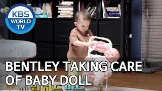 Bentley taking care of baby doll [The Return of Superman/2019.06.23]