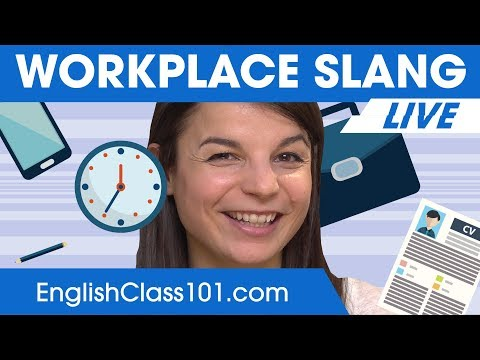 Workplace Slang Words and Phrases You Must Know - Learn English