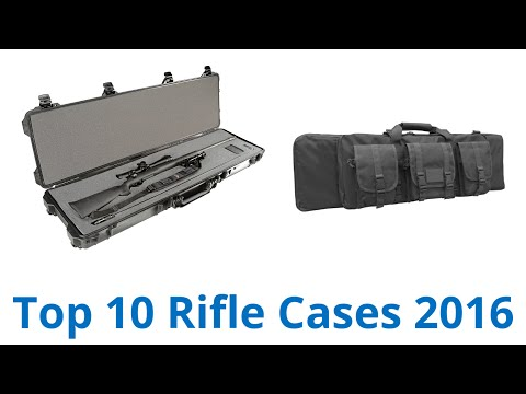 10 Best Rifle Cases 2016