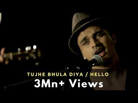 Tujhe Bhula Diya   Hello - Gaurav Dagaonkar (synchronicity) Official !! video