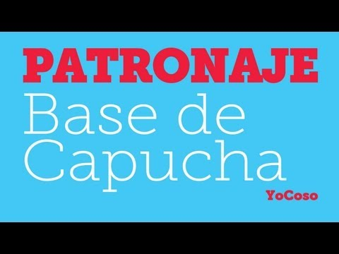Patronaje: Patrn Base de Capucha