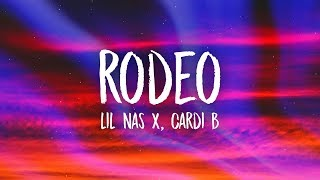 Lil Nas X, Cardi B - Rodeo (Lyrics)