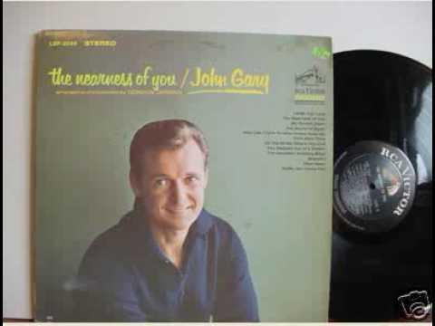 John Gary The Nearness Of You