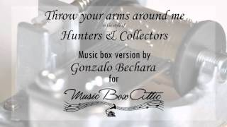Watch Hunters  Collectors Throw Your Arms Around Me video