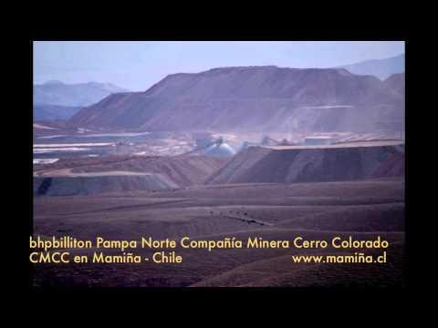 bhpbilliton Pampa Norte Compañía Minera Cerro Colorado CMCC en Mamiña - Chile