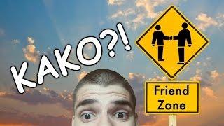 Kako Izaci Iz Frend Zone VideoMp4Mp3.Com