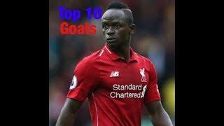 Top 10 Sadio Mane goals!!!!!!!!!!