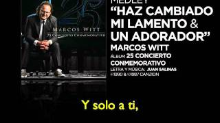 Video Sencillo Medley - Has Cambiado  Un Adorador - Marcos Witt on Vimeo.mp4