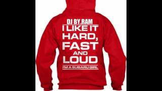 DJ BY.RAM-Hard and Fast