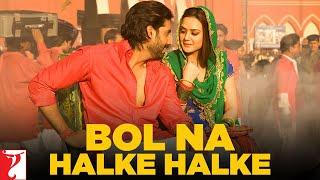 download lagu Bol Na Halke Halke Song  Jhoom Barabar Jhoom gratis