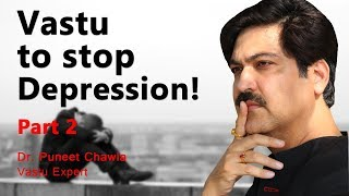How to Kill Depression? (Part2) Vastu Shastra Tips to Fight Depression