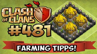 FARMING TIPPS ★ CLASH OF CLANS #481 ★ Let's Play COC ★Deutsch ★