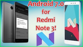 CyanogenMod 14.1 [Android Nougat/7.0] for Redmi Note 3! How to Install Guide!