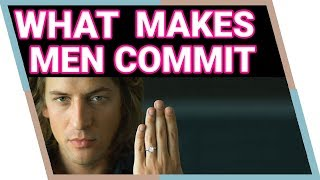 What Makes Men Want Marriage (Get Him To Commit!)