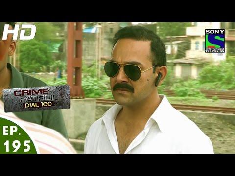 Crime Patrol Dial 100 - क्राइम पेट्रोल - Hifaazat - Episode 195 - 12th July, 2016 thumbnail