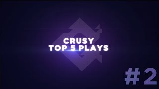 ZyAG Crusy - Top 5 Plays #2