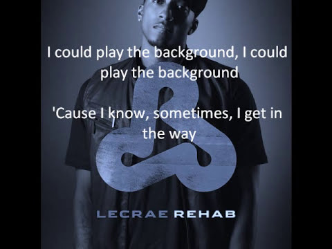 Lecrae Rehab - Background with lyrics