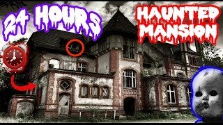 (PARANORMAL ACTIVITY!) 24 HOUR OVERNIGHT in HAUNTED MANSION | SCARY GHOST in HAUNTED HOUSE OVERNIGHT