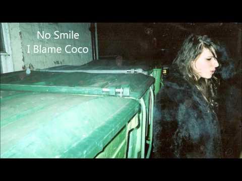 I Blame Coco - No Smile