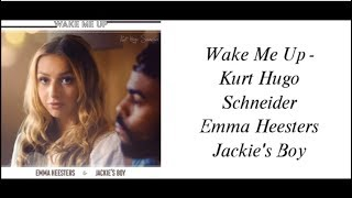 download musica Wake Me Up ~ Kurt Hugo Schneider Emma Heesters Jackies Boy w