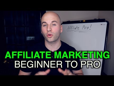 How To Start Affiliate Marketing - Beginner To Pro