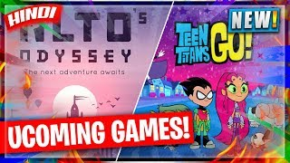 🔥ALTO ODYSSEY ANDROID RELEASE & TEEN TITANS GO GAME PRE-REGISTRATION OPEN   HINDI GAMING NEWS