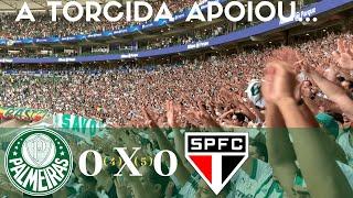PALMEIRAS 0 (4) X (5) 0 SÃO PAULO - FIZEMOS NOSSA PARTE - SEMI-FINAL PAULISTA 2019