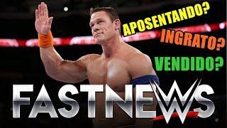 JOHN CENA AFIRMA QUE NÃO VOLTARÁ PRA WWE - FASTNEWS