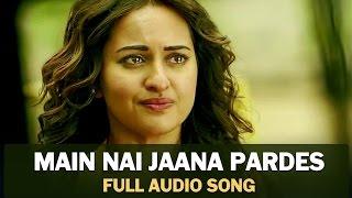 download lagu Main Nai Jaana Pardes  Full  Song  gratis