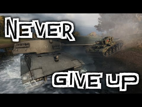 World of Tanks Never Give Up