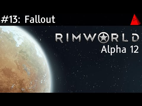 Fallout - RimWorld Alpha 12 Ep. 13 - Let's Play Guide Classic Challenge