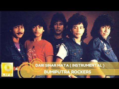 Bumiputra Rockers -  Dari Sinar Mata Instrumental