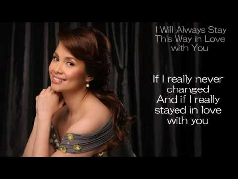Lea Salonga - I Will Always Stay In Love This Way
