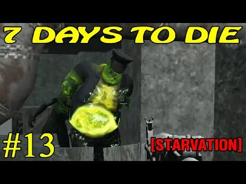 7 Days to Die [ STARVATION ] ► Торговый поход ► №13