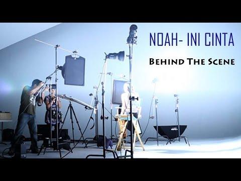 download lagu NOAH - Ini Cinta Behind The Scene gratis