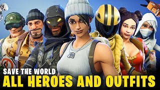 FORTNITE - All Heroes and Outfits in Save The World (SHOWCASE) + Every Founder Heroes