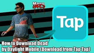 How to Download Dead by Daylight Mobile (Download from Tap Tap)