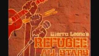 Sierra Leone's Refugee All Stars Video - Sierra Leone's Refugee All Stars - Big Lesson (Living Like A Refugee)